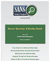 SANS Whitepaper: Server Security: A Reality Check