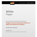 Endpoint Security Demands Defense-in-depth and Advanced Analytics