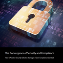 eBook: The Convergence of Security and Compliance