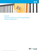 eGuide: Improving PHI Security Through Better HIPAA Compliance