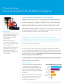 Threat Advisor: Securing Endpoints for PCI DSS Compliance