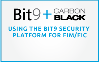 Using the Bit9 Security Platform for FIM/FIC