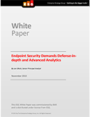 Endpoint Security Demands Defense in Depth and Advanced Analytics