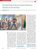 Using Whitelisting to Combat Malware Attacks at Fannie Mae